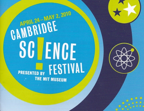 The Cambridge Science Festival is a celebration showcasing science, technology, engineering and math in a myriad of ways.  Go check it out this week!